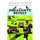 The Pheasants' Revolt: More Tales of the Countryby Brian Viner