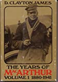 img - for The Years of MacArthur, Volume 1: 1880-1941 book / textbook / text book