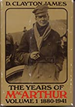 The Years of MacArthur, 1880-1941