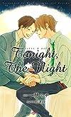 Tonight,The Night (SHYノベルス)
