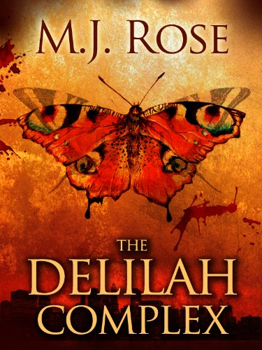 <strong>Readers are saying M.J. Rose has done it again! <em>THE DELILAH COMPLEX - EROTIC PSYCHOLOGICAL THRILLER</em> is fast-paced with a twist that that you won't see coming - 4.4 Stars with over 25 rave reviews and now $3.99 on Kindle **PLUS** Links To All Titles in The Butterfield Institute Series!</strong>