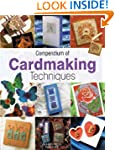 Compendium of Cardmaking Techniques