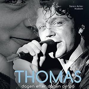 Thomas: dagen efter dagen derpå Audiobook