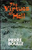 Virtues of Hell (0304295396) by Boulle, Pierre
