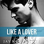 Like a Lover: Housemates, Book 2 | Jay Northcote