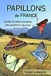 Papillons de France : Guide de d�term...
