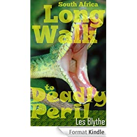 South Africa - Long Walk to Deadly Peril