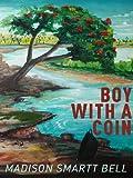Boy With a Coin (Kindle Single)