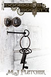 (FREE on 3/14) The Doorknob Society by MJ Fletcher - http://eBooksHabit.com