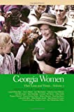 img - for Georgia Women: Their Lives and Times (Southern Women: Their Lives and Times) book / textbook / text book