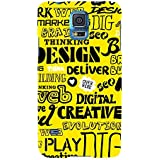 For Samsung Galaxy S5 Neo :: Samsung Galaxy S5 Neo G903F :: Samsung Galaxy S5 Neo G903W Word Pattern ( Word Pattern, Design, Thinking, Good Quotes, Yellow Background ) Printed Designer Back Case Cover By FashionCops