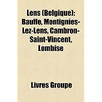Lens (Belgique): Bauffe, Montignies-Lez-Lens, Cambron-Saint-Vincent, Lombise