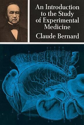 An Introduction to the Study of Experimental Medicine, transl Henry Copley Greene.