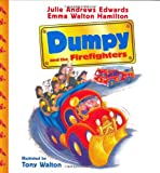 Dumpy and the Firefighters (Julie Andrews Collection) (0060526815) by Edwards, Julie Andrews