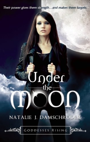 Under the Moon (Goddesses Rising)