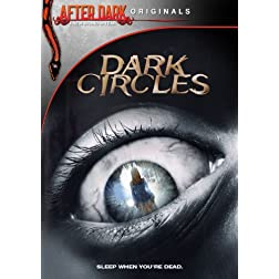 After Dark Originals Dark Circles