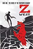 img - for Z West, Book 1:The Riders of the 13th Regiment book / textbook / text book