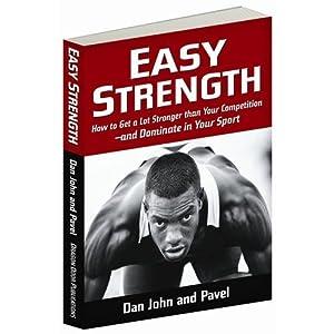 Easy Strength - Pavel Tsatsouline
