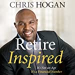 Retire Inspired: It's Not an Age, It'...