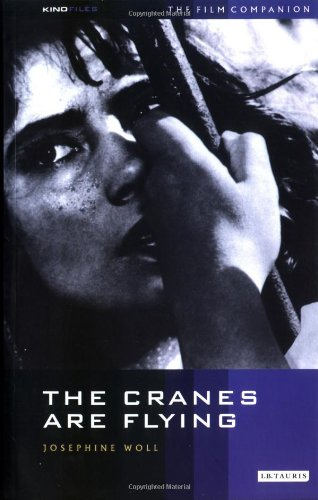 The Cranes Are Flying: The Film Companion (KINOfiles Film Companion)
