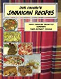 img - for Our Favorite Jamaican Recipes: Three Jamaican Daughters Remember Their Mothers' Cooking book / textbook / text book