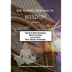 Spirit & Spirit Energies Here and Now