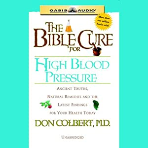 The Bible Cure for High Blood Pressure Audiobook