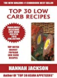 img - for Top 30 Low Carb Recipes: 2013 COLLECTION of Easiest, Popular and Healthy And Mouth Watering Low Carb Recipes book / textbook / text book