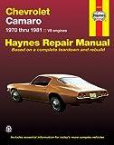 Chevrolet Camaro V8: 1970 thru 1981 (Haynes Repair Manuals)