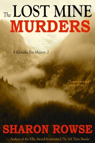The Lost Mine Murders (Klondike Era Mysteries)