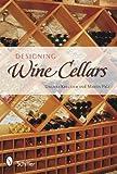 Designing Wine Cellars