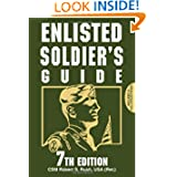 Enlisted Soldier's Guide: 7th Edition
