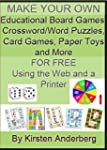 MAKE YOUR OWN EDUCATIONAL BOARD GAMES...
