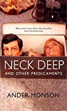 Neck Deep and Other Predicaments: Essays