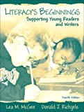 img - for Literacy's Beginnings: Supporting Young Readers and Writers book / textbook / text book