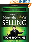 How to Master the Art of Selling from...