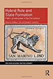 img - for Hybrid Rule and State Formation: Public-Private Power in the 21st Century (RIPE Series in Global Political Economy) book / textbook / text book