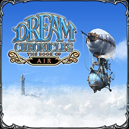 Dream Chronicles: The Book of Air [Download]