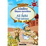 Aladino y la lámapara maravillosa y Alí Babá y los 40 ladrones (Spanish Edition)