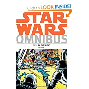 Star Wars Omnibus: Wild Space Volume 1 by Mike W. Barr, Chris Claremont, Archie Goodwin and Alan Moore