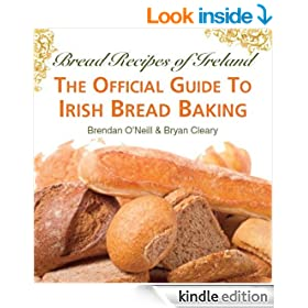 Bread Recipes of Ireland - The Official Guide To Irish Bread Baking Recipes