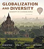 img - for Globalization and Diversity: Geography of a Changing World (5th Edition) book / textbook / text book