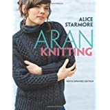Aran Knitting: New and Expanded Editionby Alice Starmore