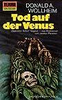 Tod auf der Venus ; Science Fiction-Roman - Donald A. Wollheim
