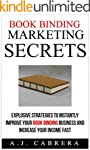 Book Binding Marketing Secrets: Explo...