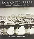 img - for Romantic Paris: Histories of a Cultural Landscape, 1800-1850 book / textbook / text book