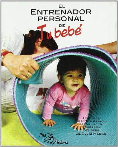 Entrenador personal de tu bebe, el