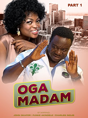 Oga Madam part 1 (Nollywood African Movie)