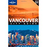 "Vancouver City Guide (Lonely Planet Vancouver)von ""John Lee"""