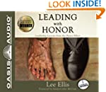 Leading With Honor: Leadership Lesson...